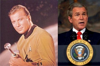 Captain Kirk and President Bush -- Two of a kind?